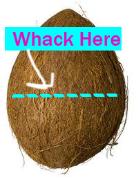 whack the coconut